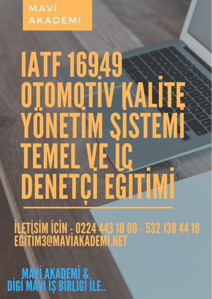 GENEL KATILIMA AÇIK IATF 16949 OTOMOTİV KALİTE YÖNETİM SİSTEMİ TEMEL VE İÇ DENETÇİ EĞİTİMİ