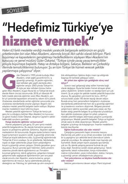 İş ve Ekonomi dergisi Capital'in Kasım 2019 sayısında Genel Müdürümüz Güler ÖZKARTAL'ın yayınlanan Söyleşisi 'Hedefimiz Türkiye'ye Hizmet Vermek'