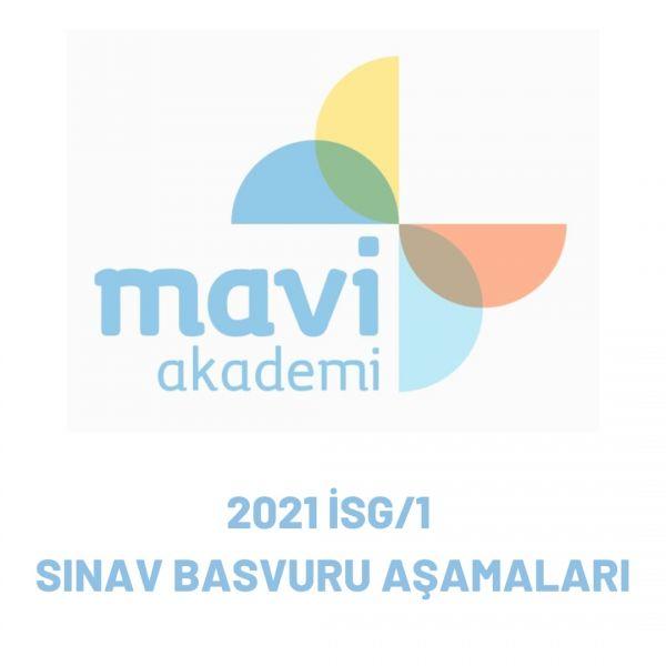 2021 İSG / 1 SINAV BAŞVURU AŞAMALARI